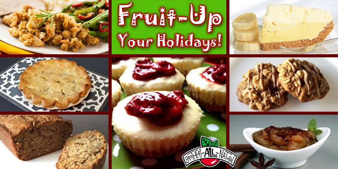 Fruit-Up your Holidays!