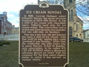 Buffalo, NY; Evanston, IL; Two Rivers, WI; and Ithaca, NY all claim to have invented the ice cream sundae.