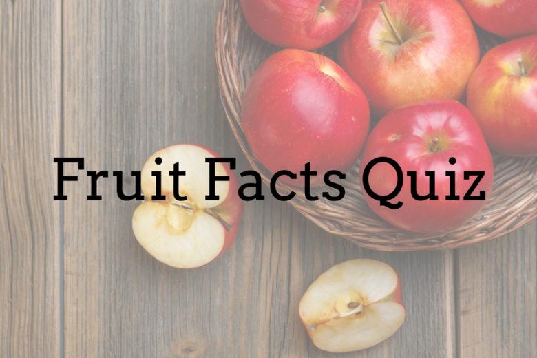 fruitfactsquiz